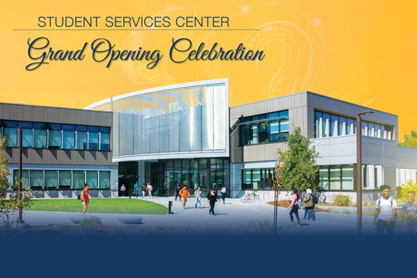 Student Services Center Grand Opening Celebration