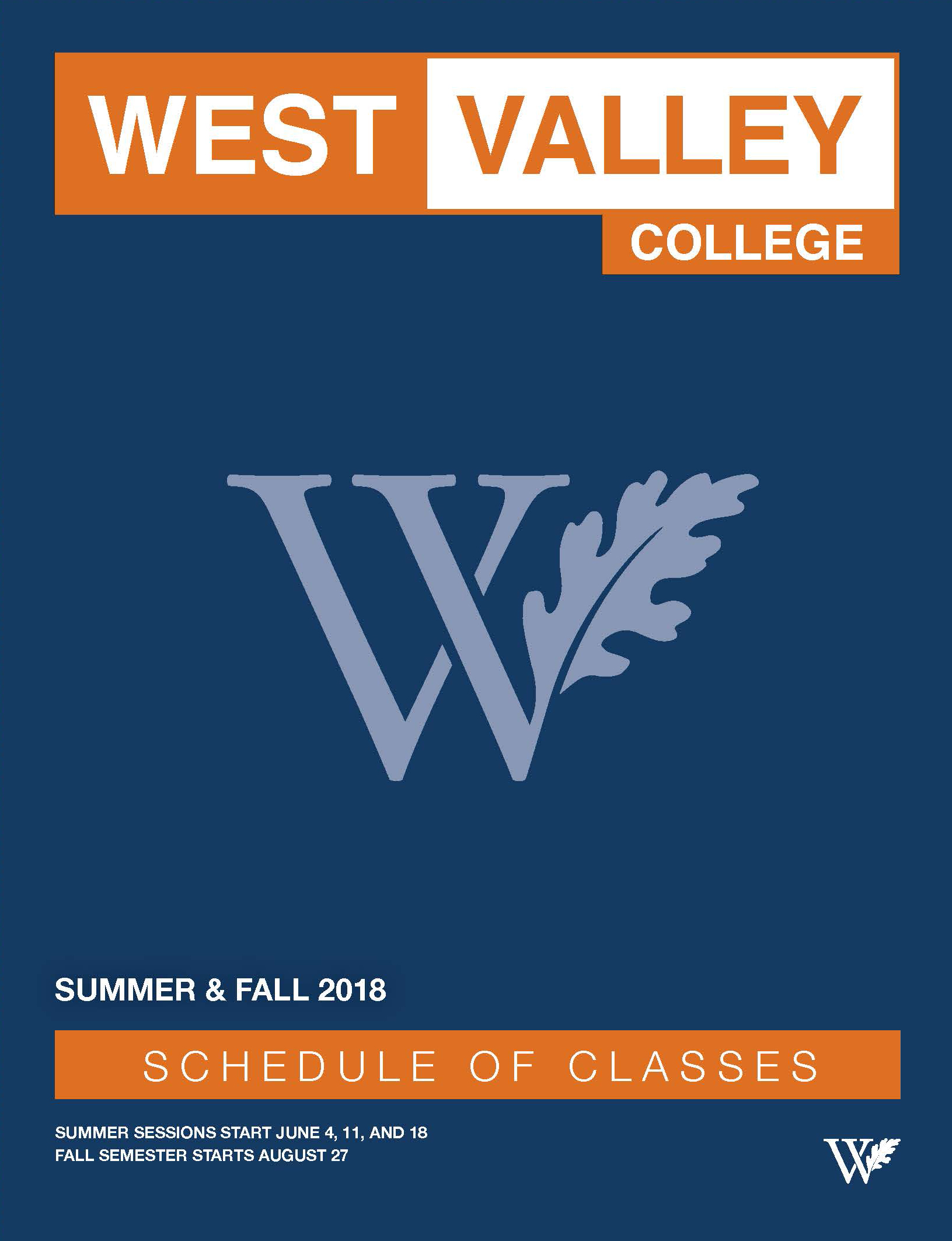 West Valley College Summer/Fall 2018 Class Schedule