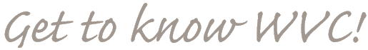 Get To Know WVC